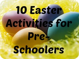 10 easter activities for pre-schoolers